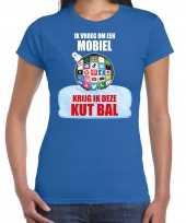 Kut kerstbal shirt kerstkleding ik vroeg om een mobiel krijg ik deze kut bal blauw voor dames